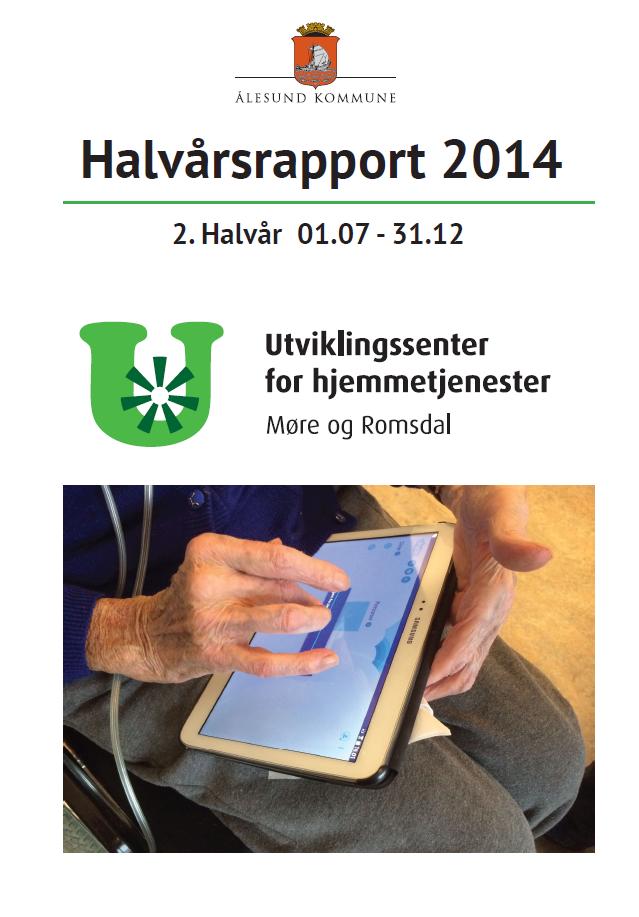 Halvårsrapport UHT Møre og Romsdal siste halvår  2014
