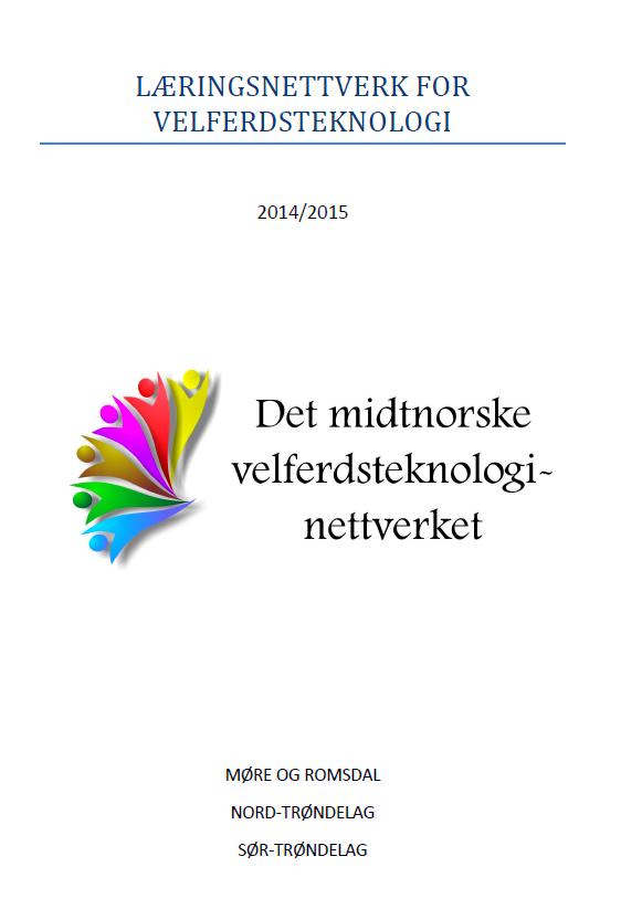 Slutttrapport for læringsnettverk i velferdsteknologi