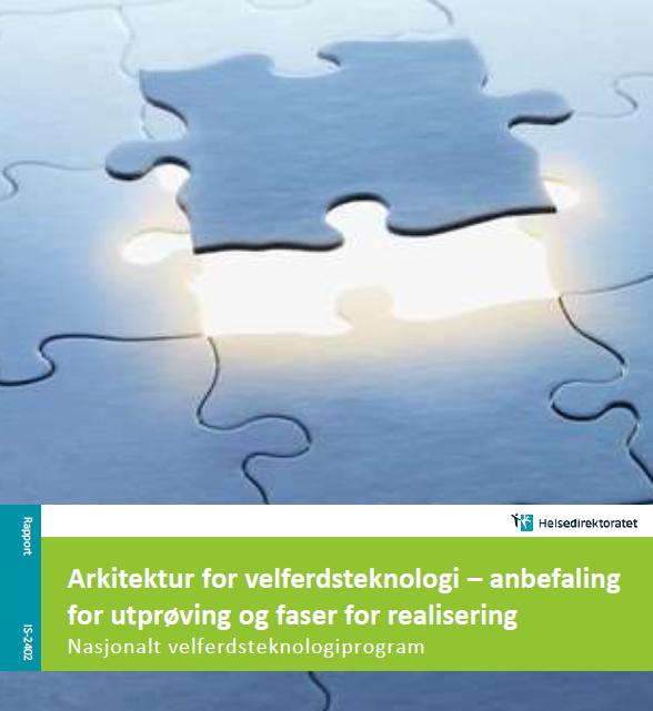 Arkitektur for velferdsteknologi- anbefaling for utprøving og faser for realisering